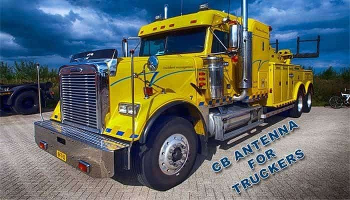 What is the Best CB Antenna for Truckers